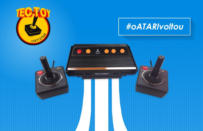 O Atari voltou! Tectoy anuncia lançamento do Atari Flashback 7 no Brasil!